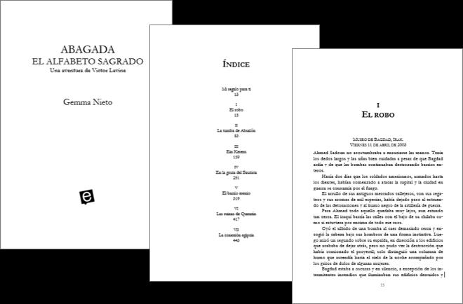 """Lee gratuitamente las primeras 150 páginas de la novela """"Abagada, el alfabeto sagrado"""", escrita por Gemma Nieto y con Victor Lavine como protagonista"""