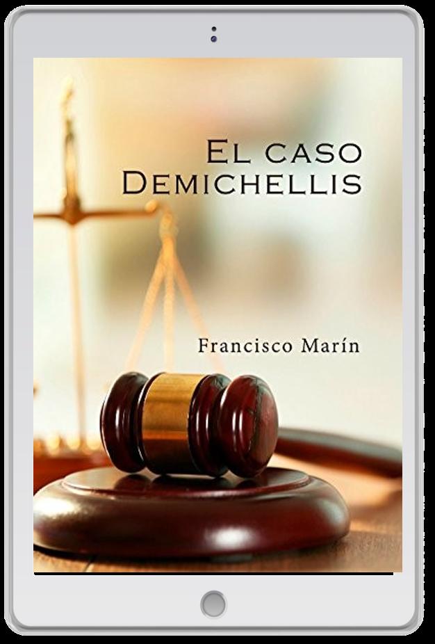 «El caso Demichellis», Francisco Marín