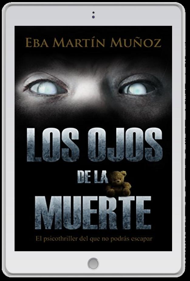 «Los ojos de la muerte», Eva Martín Muñoz