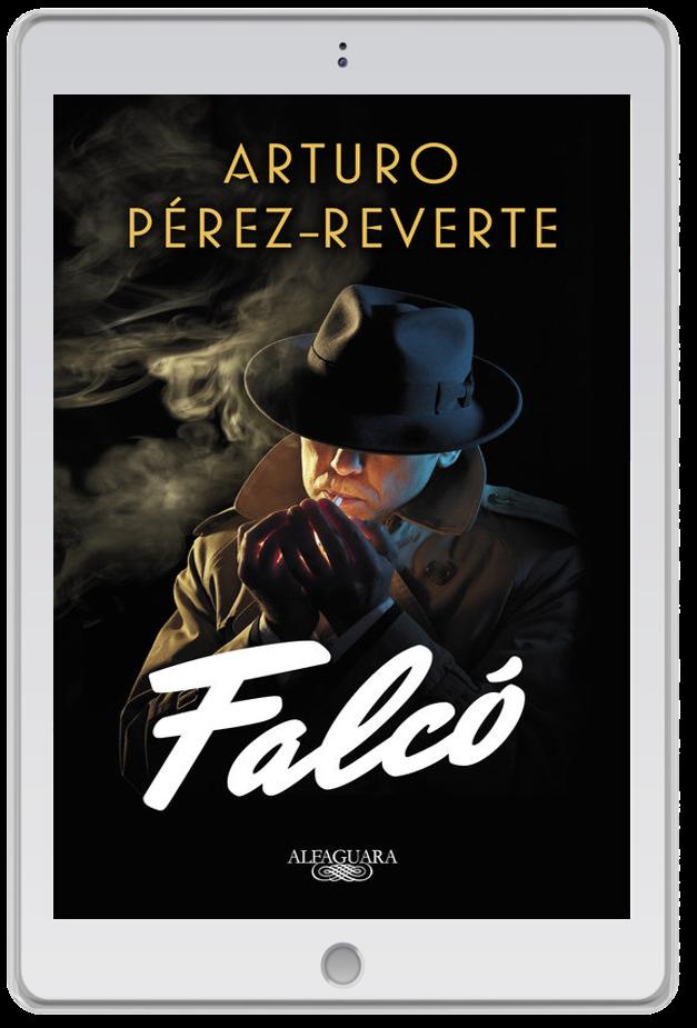 «Falcó I», Arturo Pérez-Reverte