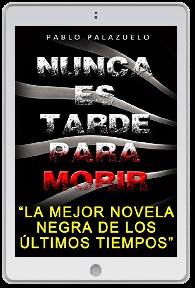 «Nunca es tarde para morir», Pablo Palazuelo