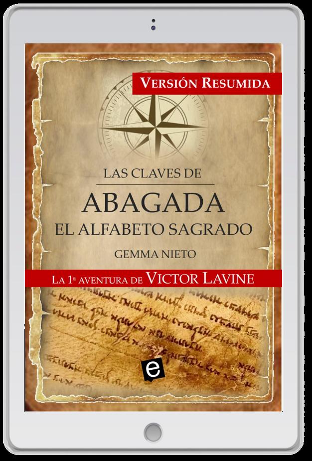 """Obsequio por adquirir la novela de aventuras de Victor Lavine, """"Abagada, el alfabeto sagrado"""", escrita por Gemma Nieto"""